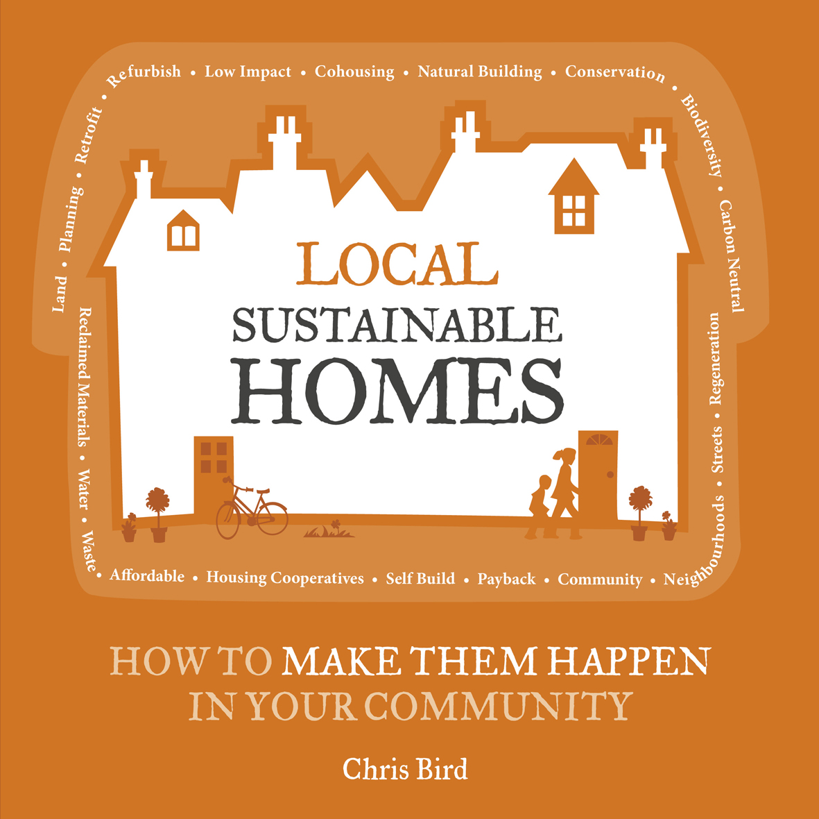 Local sustainable homes by chris bird make wealth history for Local house builders