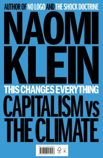 Book review: This changes everything, by Naomi Klein ...