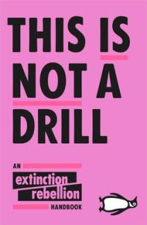 Book review: This is Not a Drill, an Extinction Rebellion